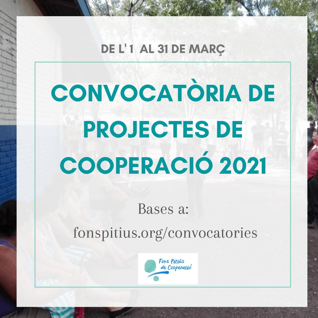 Termini de presentació de projectes a la convocatòria de 2021: 1 a 31 de març